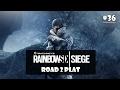 Road 2 Plat | Rainbow 6 Siege #36 [Türkçe] (Canlı Yayından)