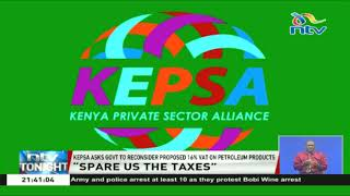 KEPSA asks government to reconsider proposed 16% VAT on petroleum products