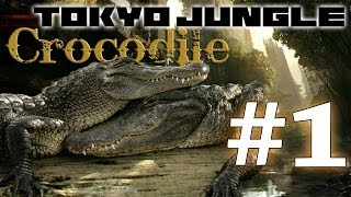 Tokyo Jungle: Crocodile Survive over 100 years  Part 1 of 4