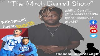 "The Mitch Darrell Show ""Special Episode"" with Guest Host Osaze"