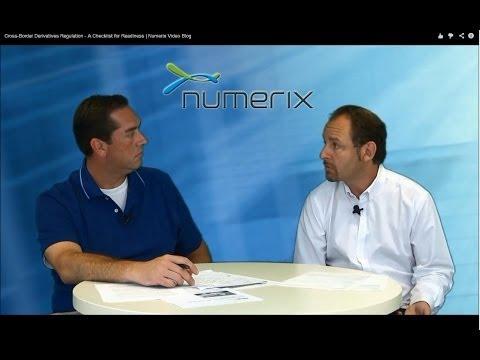 Cross-Border Derivatives Regulation - A Checklist for Readiness | Numerix Video Blog