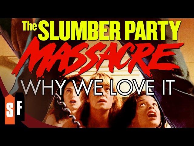 Slumber Party Massacre - Why We Love It