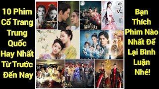 10 Phim Cổ Trang Trung Quốc Hay Nhất Năm 2017
