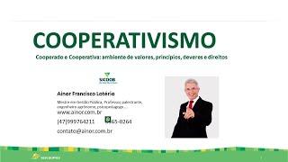 O COOPERATIVISMO E SUA DOUTRINA - DEVERES E DIREITOS (Ainor Lotério)