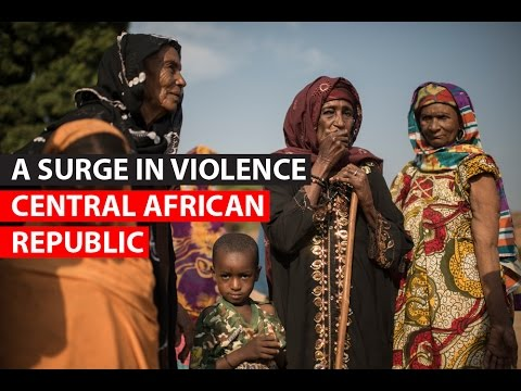 CENTRAL AFRICAN REPUBLIC | A surge in violence