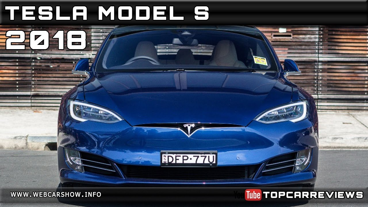 2018 Tesla Model S Review Rendered Price Specs Release Date Youtube