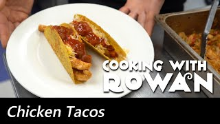 Chicken Tacos - Cooking with Rowan