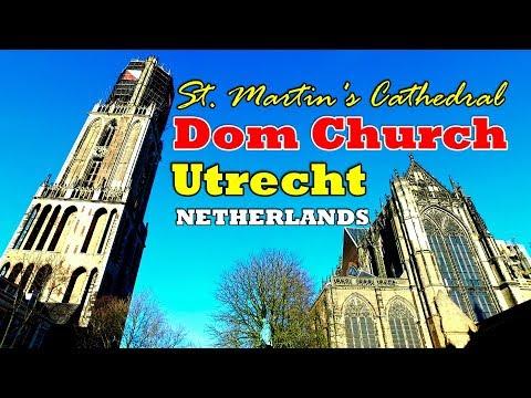 St. Martin's Cathedral - Dom Church - Utrecht - Netherlands