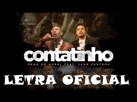Nego do Borel - Contatinho (LETRA) Part. Luan Santana