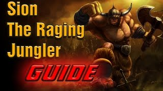 [Build Guide] How To Play Jungle Sion [Season 5] - HE IS BEAST | League of Legends