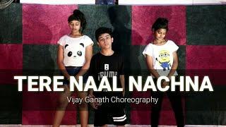 TERE NAAL NACHNA Dance Choreography | Nawabzaade | IDC family