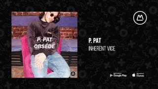 P. PAT - Inherent Vice