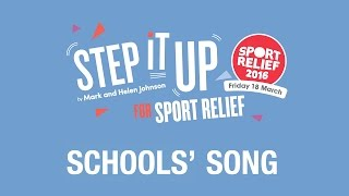 Step It Up for Sport Relief - Sport Relief 2016 School Song (OFFICIAL VIDEO)