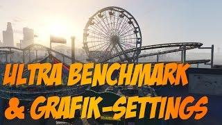 GTA V PC - ULTRA-Benchmark (GTX 970) & Grafik-Settings! [1080p60]