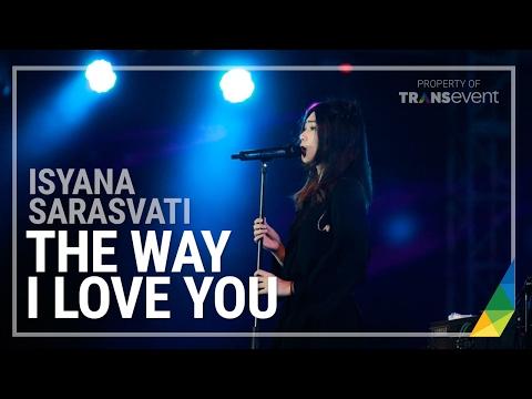 ISYANA SARASVATI - THE WAY I LOVE YOU - Nusa Dua Fiesta 2016