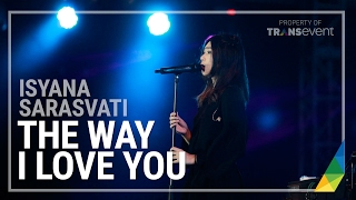ISYANA SARASVATI THE WAY I LOVE YOU Nusa Dua Fiesta 2016