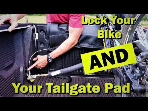 Lock your mountain bikes and your tailgate pad in your truck. Don't get your bike stolen!