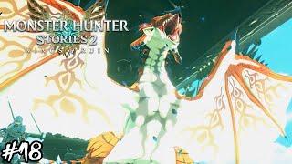 Monster Hunter Stories 2 - Part 18: Ratha Gets His Wings [モンスターハンターストーリーズ2]