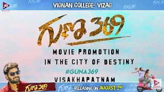 Guna 369 Movie Promotion Vignan College Vizag SG Movie Makers