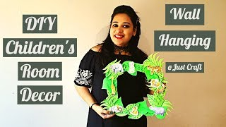 DIY Children's Room Decor | Wall Hanging Ideas | Paper Craft for Kids | Just Craft