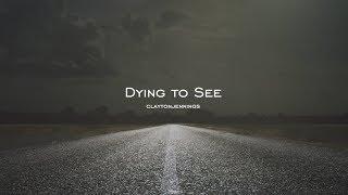 Dying to See    Spoken Word (w/Lyrics)