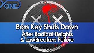 Boss Key Shuts Down After Radical Heights & LawBreakers Failure