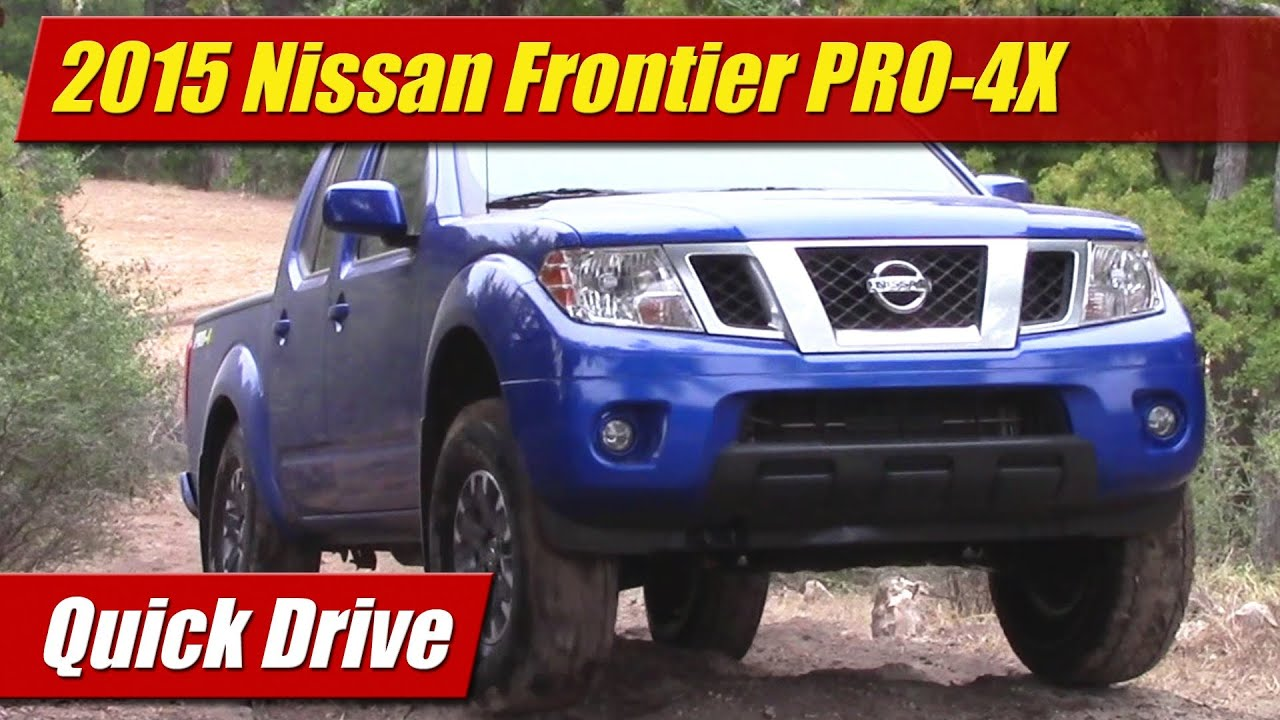 2015 nissan frontier pro 4x quick drive youtube. Black Bedroom Furniture Sets. Home Design Ideas