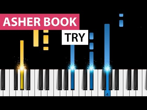 Asher Book | Try | Piano Tutorial