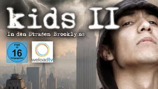 Kids II - In den Straßen Brooklyns (Drama | deutsch)