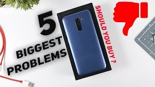 5 PROBLEMS With PocoPhone F1 - Should You Buy POCO F1 ?