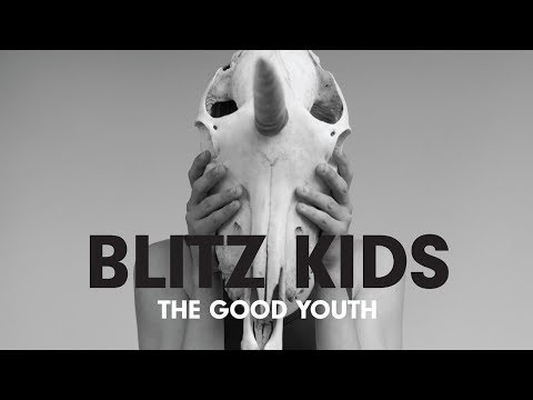 Blitz Kids - All I Want Is Everything (Audio)