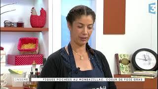 Manghja du 19/09/2017 Figues pochées au Monbazillac, coeur  de foie gras part.1
