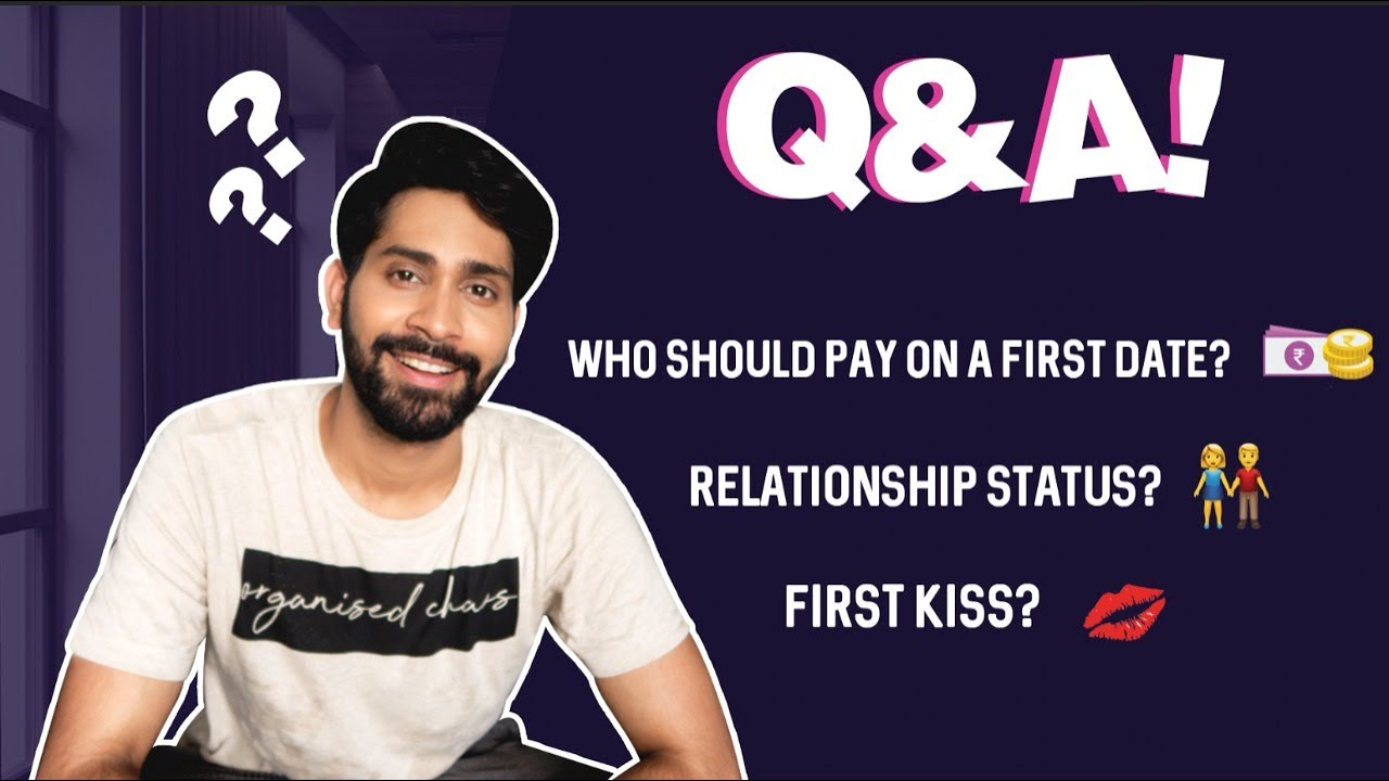 First Kiss, Relationship Status, Who Should Pay On The First Date & More - Q&A   Ankush Bahuguna