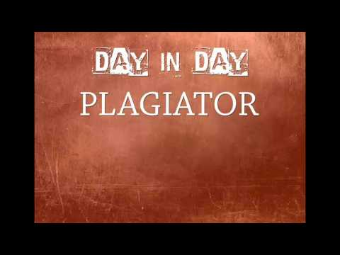 Day in Day - Plagiator