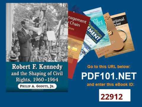 Robert F  Kennedy and the Shaping of Civil Rights, 1960 1964