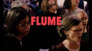 """Choir! Choir! Choir! sings Bon Iver """"Flume"""""""