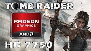 Tomb Raider Benchmark | AMD Radeon HD 7750 | Intel i5-3470