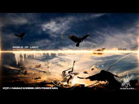 Most Inspirational Music of All Times - World Of Light (Selectracks / Aqua Vitae)