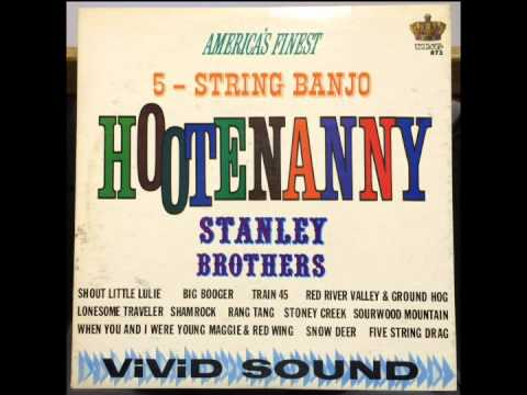 The Stanley Brothers - Hootenanny (Full Album)