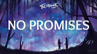 Demi Lovato - No Promises (Lyrics) -  Cheat Codes & Demi Lovato
