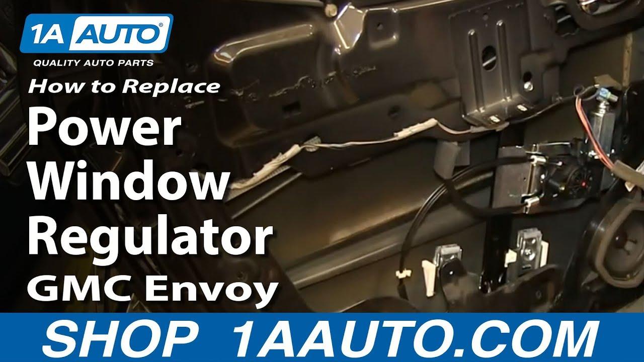 hight resolution of how to replace window regulator 02 06 gmc envoy xl