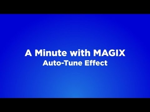 A Minute with MAGIX - #02 Auto-Tune Effect