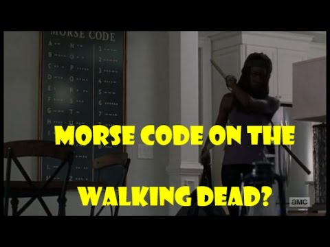 American Morse Code on The Walking Dead? - ZomTalk
