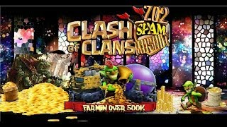 Clash of Clans Farmin Over 1.000.000 loot 702 Spam Musubi Style
