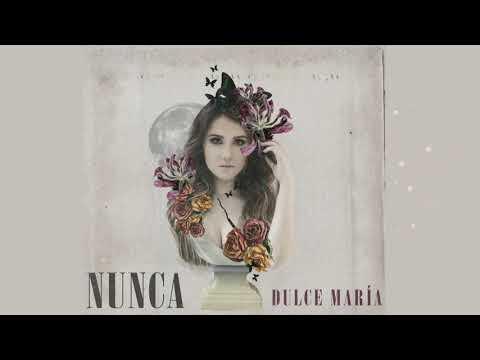 Nunca - Dulce María (Official Audio)