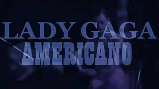 Lady Gaga   Americano (OFFICIAL VIDEO)