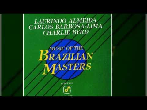 Laurindo Almeida and Carlos Barbosa~Lima and Charlie Byrd - Escorregando