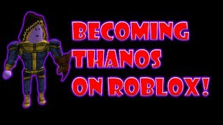 Tornando-se THANOS em ROBLOX (Infinity Gauntlet)
