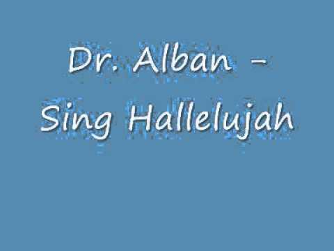 dr alban sing hallelujah reverse youtube. Black Bedroom Furniture Sets. Home Design Ideas