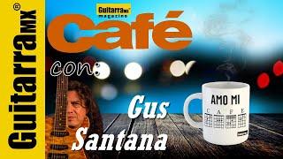 UN CAFÉ CON: Gus Santana de  Ángeles del Infierno en Revista GuitarraMX